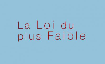 la_loi_du_plus_faible