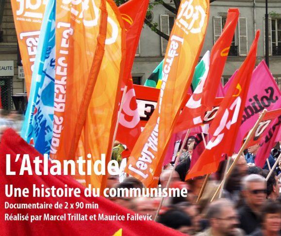 L'Atlantide, Une Histoire du Communisme